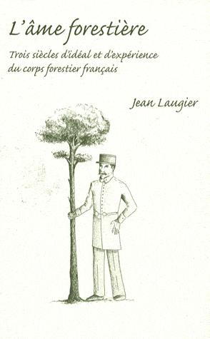 L'âme forestière de Jean LAUGIER